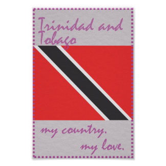 Trinidad and Tobago My Country My Love Poster