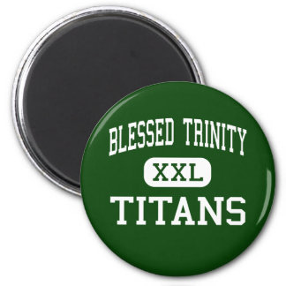 Trinidad bendecida - titanes - católico - Roswell Imanes De Nevera