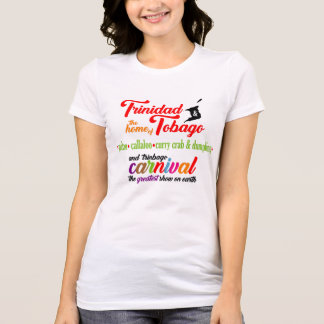 Trinidad & Tobago-the Home of...3 (light) T-Shirt