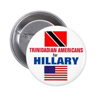 Trinidadian Americans for Hillary 2016 Pinback Button