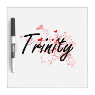 Trinity Artistic Name Design with Hearts Dry Erase Whiteboards