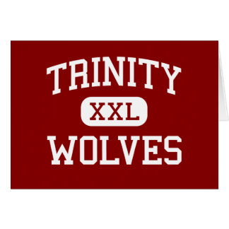 Trinity - Wolves - High - Weaverville California Cards
