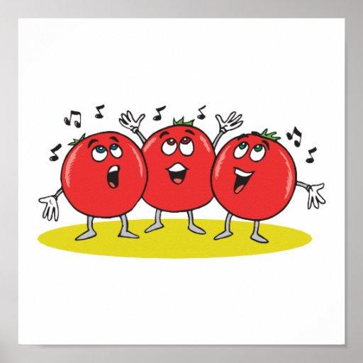 trío tonto de los tomates del canto póster