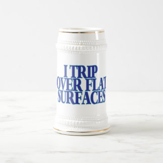 Trip Over Flat Surfaces Beer Stein
