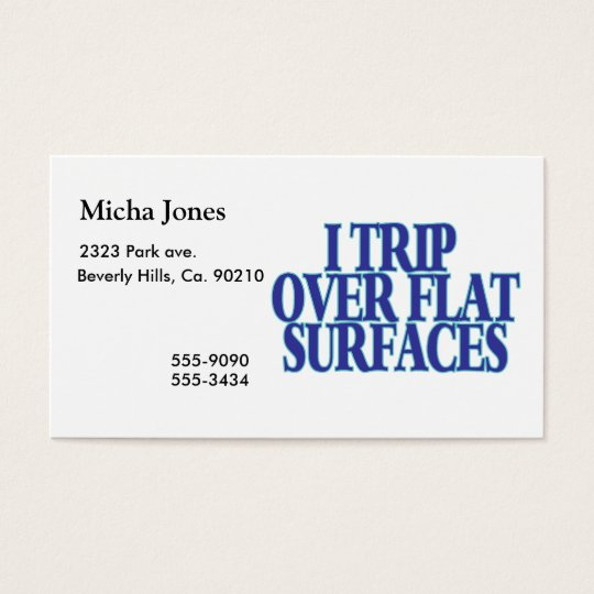 Trip Over Flat Surfaces Business Card