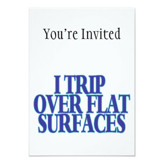 Trip Over Flat Surfaces Card