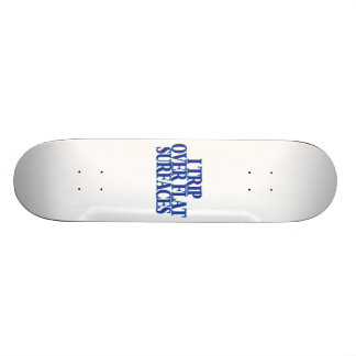 Trip Over Flat Surfaces Skateboard