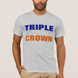 Triple Crown Shirt