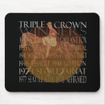Triple Crown Winners Gifts & Party Supplies Mousepad