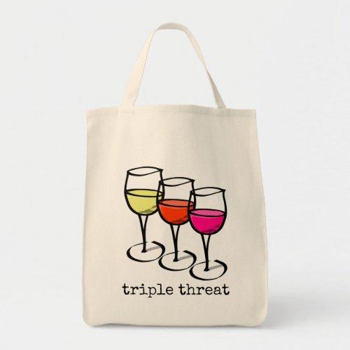 Triple Threat Wine Glasses Grocery Tote Bag
