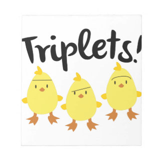Triplet Chicks Notepad