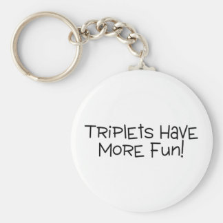 Triplets Have More Fun Black Text Keychain