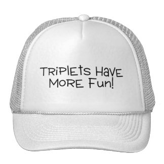 Triplets Have More Fun Trucker Hat