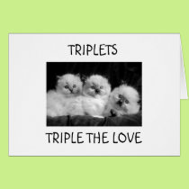 """TRIPLETS"" TRIPLE THE LOVE/FUN FOR EVERYONE CARD"
