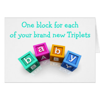 TRIPLETS=TRIPLE THE LOVE=TRIPLE CONGRATULATIONS CARD
