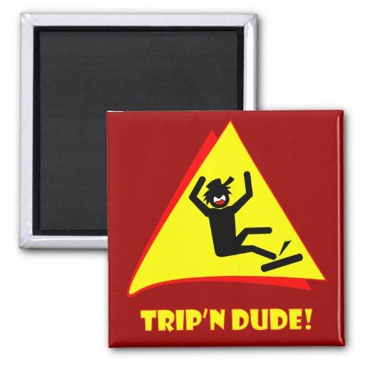 TRIP'N DUDE 12 MAGNETS