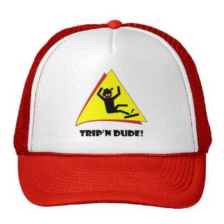 TRIP'N DUDE 8 HAT