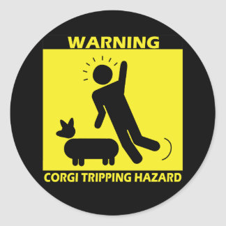 Tripping Hazard - Corgi Classic Round Sticker