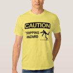 Tripping Hazard T Shirt