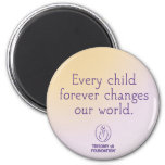 Trisomy 18 Foundation Quote Multi-Color Magnet