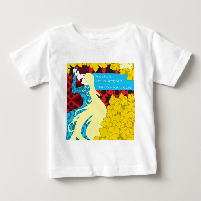 Tristan And Iseult gift with quote Baby T-Shirt