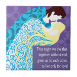 Tristan And Iseult gift with quote Ceramic Tile