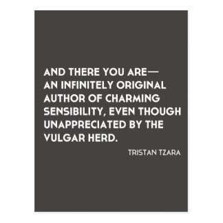 "Tristan Tzara ""Infinitely Original"" Postcard"