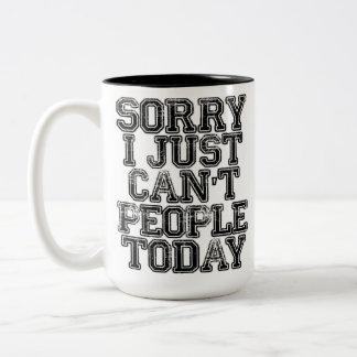 Triste apenas no puedo gente hoy taza de café de dos colores