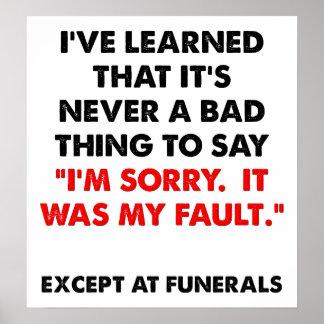 Triste en el poster divertido de los entierros