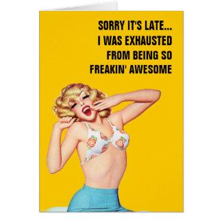 Triste es atrasado… yo fue agotado tarjeta de felicitación
