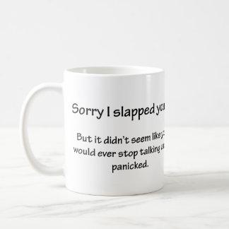 Triste le di una palmada… taza clásica