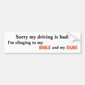 Triste mi conducción es mala: , Me estoy aferrando Pegatina Para Auto