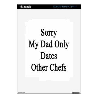 Triste mi papá fecha solamente a otros cocineros iPad 3 pegatina skin