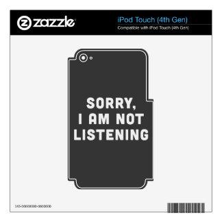 Triste, no estoy escuchando calcomanías para iPod touch 4G