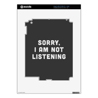 Triste, no estoy escuchando skins para iPad 2