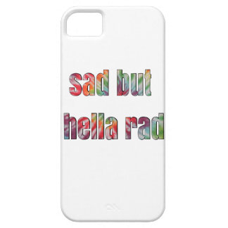 triste pero hella rad iPhone 5 funda
