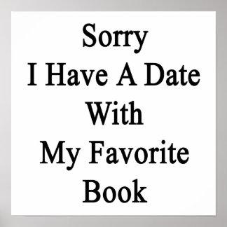Triste tengo una fecha con mi libro preferido póster
