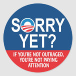 ¿Triste todavía? Obama anti -- Nobama Pegatina Redonda
