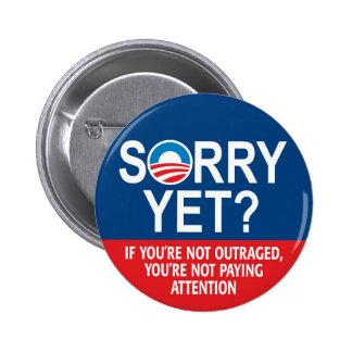 ¿Triste todavía? Productos de Anti-Obama Pin Redondo De 2 Pulgadas