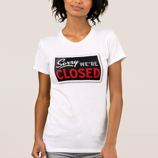 Tristes, somos cerrados camisetas
