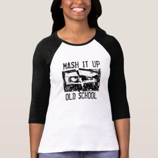 Tritúrelo encima de la escuela vieja I Camiseta
