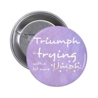 Triumph está intentando con un poco más umph pin
