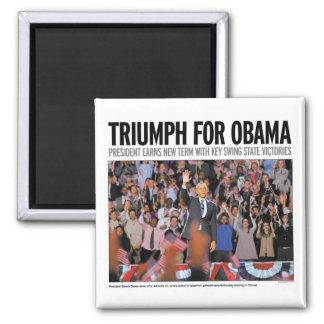 Triumph for Obama Magnet