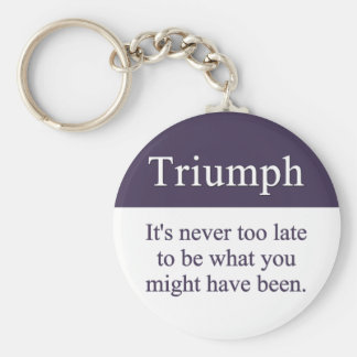 Triumph is always possible keychain