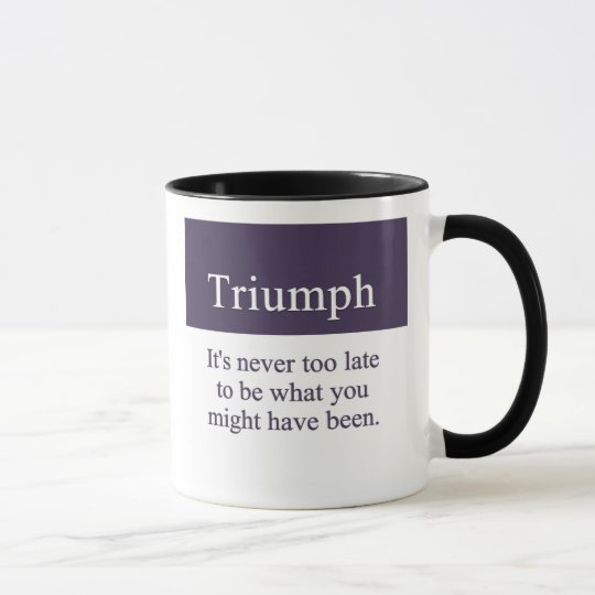 Triumph is always possible mug