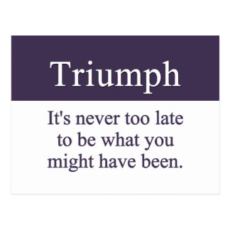 Triumph is always possible postcard
