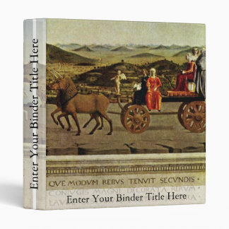 Triumph Of The Duke And Duchess Federico Da Montef 3 Ring Binder