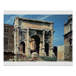 Triumphal Arch of Septimius Severus, dedicated in Poster