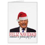 Triunfo. ¡Feliz Navidad, México va a pagar él! Tarjeta De Felicitación