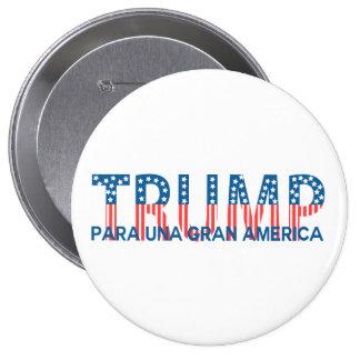 Triunfo, gran América del una de para Pin Redondo De 4 Pulgadas